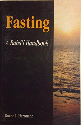 9780853982814: Fasting: A Bahai Handbook