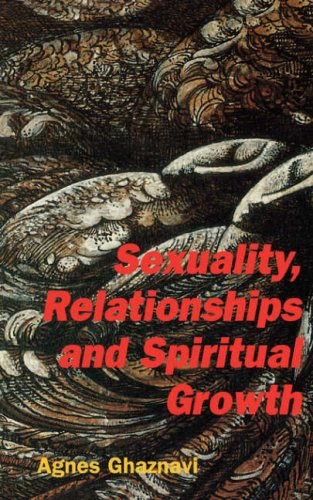 9780853983828: Sexuality, Relationships and Spiritual Growth