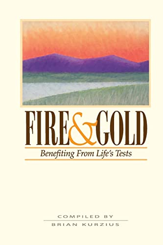 9780853984023: Fire and Gold: Benefitting from Life's Tests
