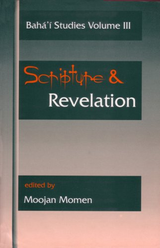 9780853984191: Scripture and Revelation: Papers Presented at the First Irfan Colloquium (Baha'i Studies)