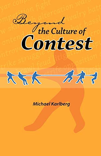 9780853984894: Beyond the Culture of Contest (George Ronald Baha'i Studies)