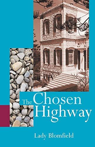 The Chosen Highway: Lady Blomfield