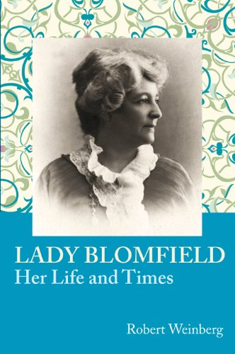Lady Blomfield, Her Life and Times (9780853985501) by Robert Weinberg
