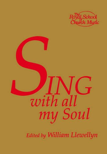 Sing with all my Soul: Royal School of Church Music