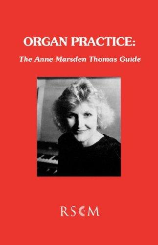 9780854020973: Organ Practice: The Anne Marsden Thomas Guide
