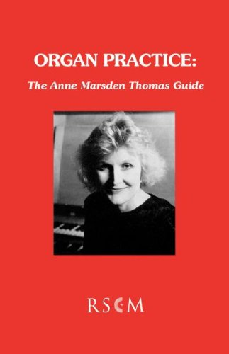 9780854020973: Organ practice: The Anne Marsden Thomas Guide