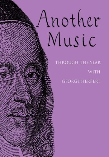 9780854021642: Another Music: Through the Year with George Herbert