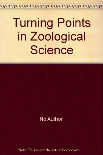 Turning Points in Zoological Science.