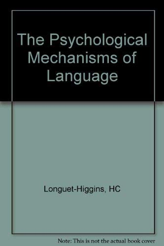 The Psychological Mechanisms of Language: A Joint Symposium of the Royal Society and the British ...