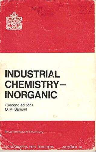 Industrial Chemistry: Inorganic: D.M. Samuel
