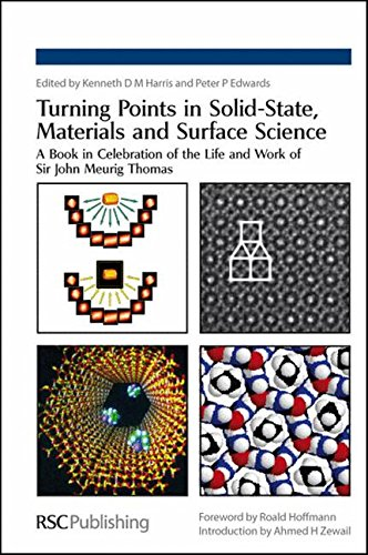 Turning Points in Solid-State, Materials and Surface Science: A Book in Celebration of the Life and...