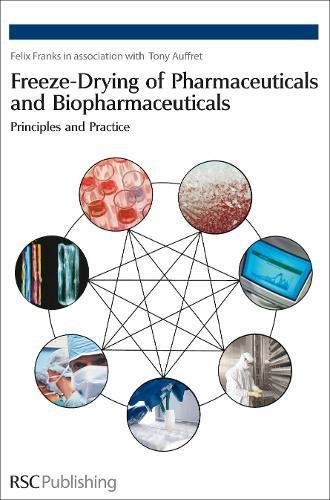 9780854041510: Freeze-drying of Pharmaceuticals and Biopharmaceuticals: Principles and Practice