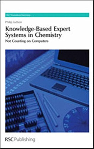9780854041602: Knowledge-Based Expert Systems in Chemistry: Not Counting on Computers (Theoretical and Computational Chemistry Series)
