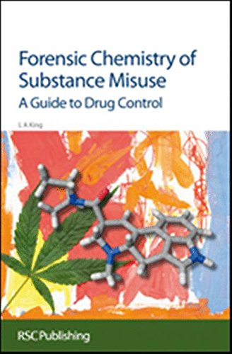 9780854041787: Forensic Chemistry of Substance Misuse: A Guide to Drug Control