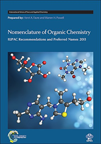 9780854041824: Nomenclature of Organic Chemistry: IUPAC Recommendations and Preferred Names 2013 (International Union of Pure and Applied Chemistry)