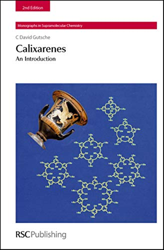 Calixarenes An Introduction