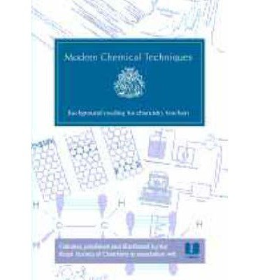 9780854042869: Modern Chemical Techniques: An Essential Reference for Students and Teachers