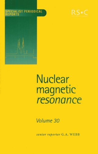 Nuclear Magnetic Resonance: Volume 30 (Specialist Periodical: Webb, G A