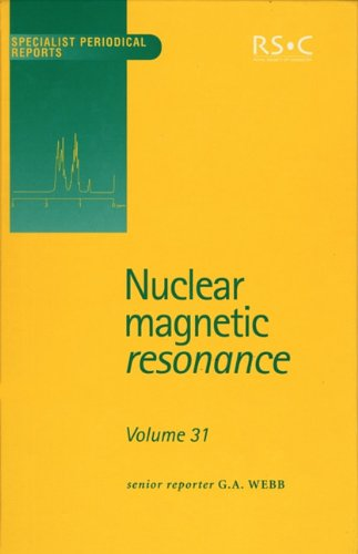 Nuclear Magnetic Resonance: Volume 31 (Specialist Periodical: Webb, G A