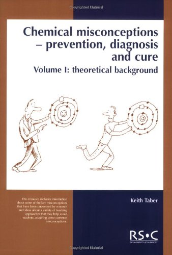 9780854043866: Chemical Misconceptions: Prevention, diagnosis and cure: Theoretical background, Volume 1