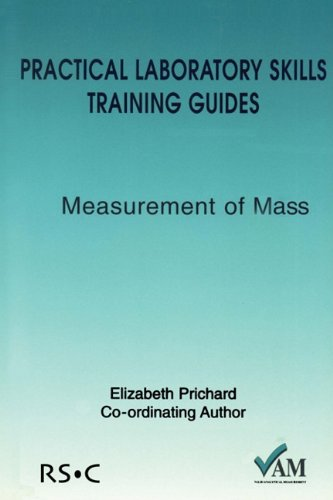 Practical Laboratory Skills Training Guides RSC Valid Analytical Measurement: Richard Lawn
