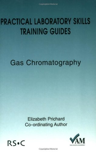 9780854044788: Practical Laboratory Skills Training Guides: Gas Chromatography (Valid Analytical Measurement)