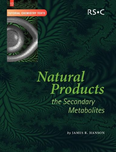 9780854044900: Natural Products: The Secondary Metabolites (Tutorial Chemistry Texts)