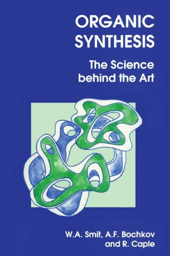 9780854045440: Organic Synthesis: The Science Behind the Art