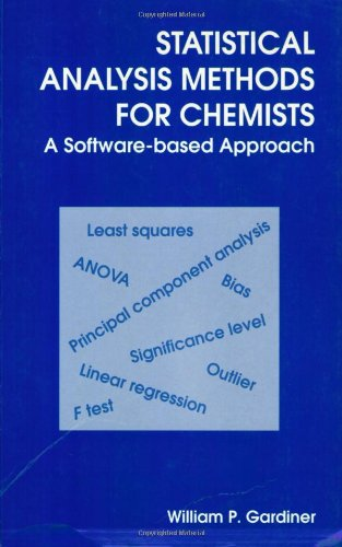 9780854045495: Statistical Analysis Methods For Chemists: A Software-based Approach