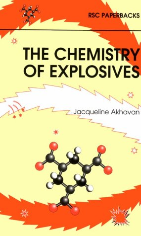 9780854045631: The Chemistry of Explosives