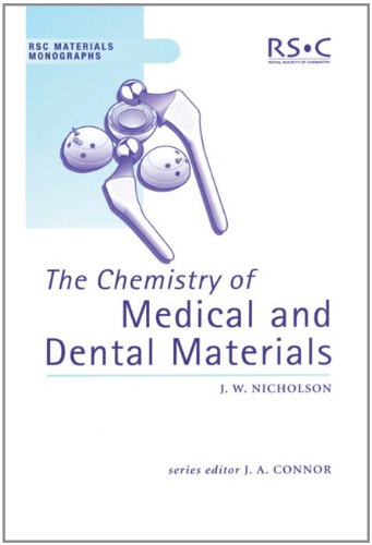 9780854045723: The Chemistry of Medical and Dental Materials: RSC (RSC Materials Monographs)
