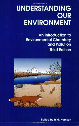 9780854045846: Understanding Our Environment: An Introduction to Environmental Chemistry and Pollution