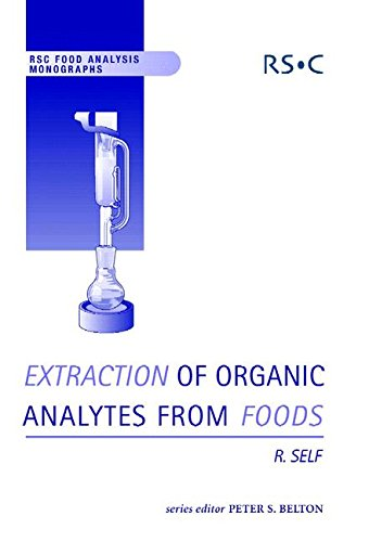 9780854045921: Extraction of Organic Analytes from Foods: A Manual of Methods (RSC Food Analysis Monographs)