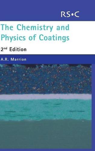 9780854046041: The Chemistry and Physics of Coatings: RSC