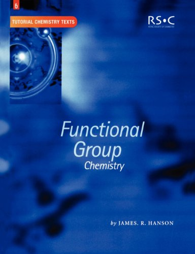 9780854046270: Functional Group Chemistry (Tutorial Chemistry Texts)