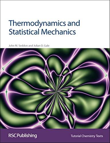 9780854046324: Thermodynamics and Statistical Mechanics (Tutorial Chemistry Texts)