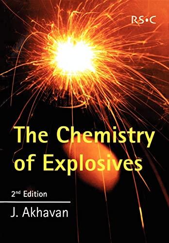 9780854046409: The Chemistry of Explosives (RSC Paperbacks)