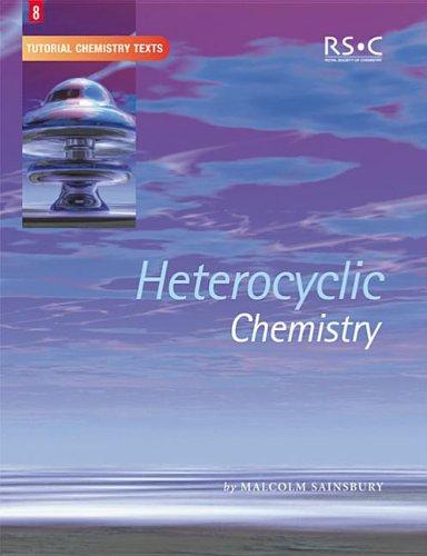 9780854046522: Heterocyclic Chemistry: RSC (Tutorial Chemistry Texts)