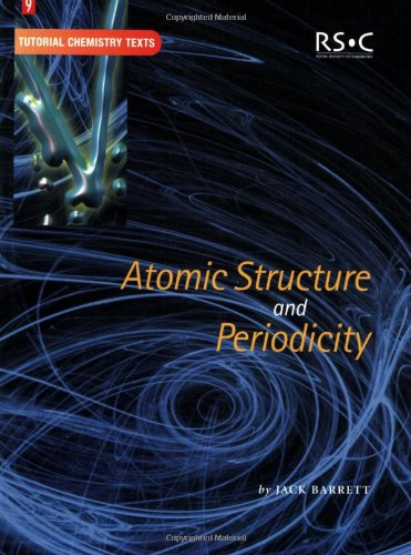 9780854046577: Atomic Structure and Periodicity: RSC (Tutorial Chemistry Texts)