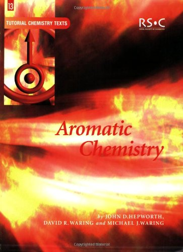9780854046621: Aromatic Chemistry: RSC (Tutorial Chemistry Texts)
