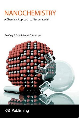 9780854046645: Nanochemistry: A Chemical Approach to Nanomaterials