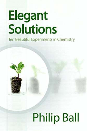 9780854046744: Elegant Solutions: Ten Beautiful Experiments in Chemistry