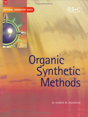 9780854046829: Organic Synthetic Methods