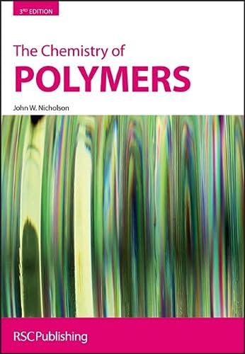 9780854046843: The Chemistry of Polymers: RSC (RSC Paperbacks)