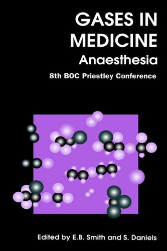 Gases In Medicine: Anaesthesia (Special Publications): Smith, E B