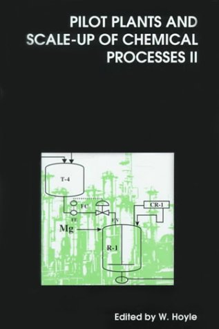 9780854047192: PILOT PLANTS AND SCALE-UP OF (Special Publications) (Vol 2)