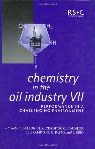 9780854048618: Chemistry in the Oil Industry VII