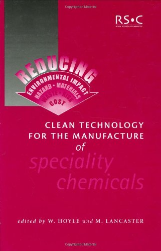 9780854048854: Clean Technology for the Manufacture of Specialty Chemicals