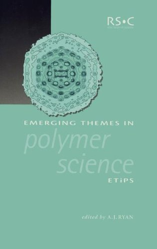 Emerging Themes in Polymer Science (Special Publications): Royal Society of