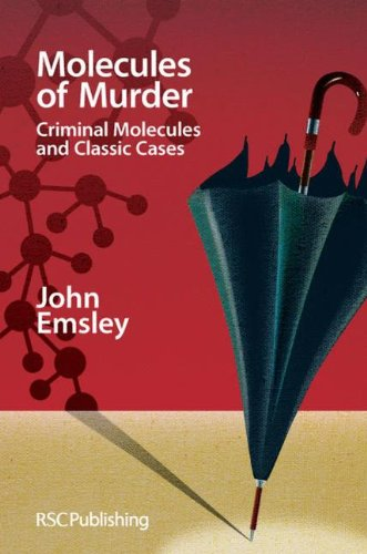 9780854049653: Molecules of Murder: Criminal Molecules and Classic Cases